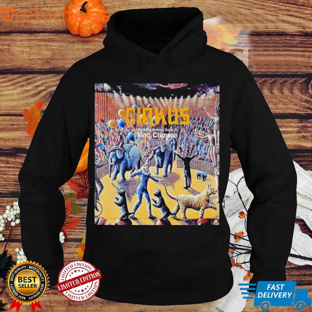 Cirkus The Young persons guide to King Crimson live poster shirt
