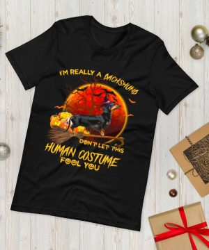 Im Really A Dachshund Dont Let This Human Costume Fool You Shirt.