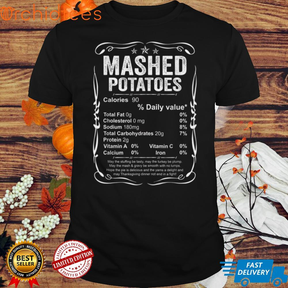 Mashed Potatoes Nutrition Facts Costume Funny Thanksgiving T Shirt