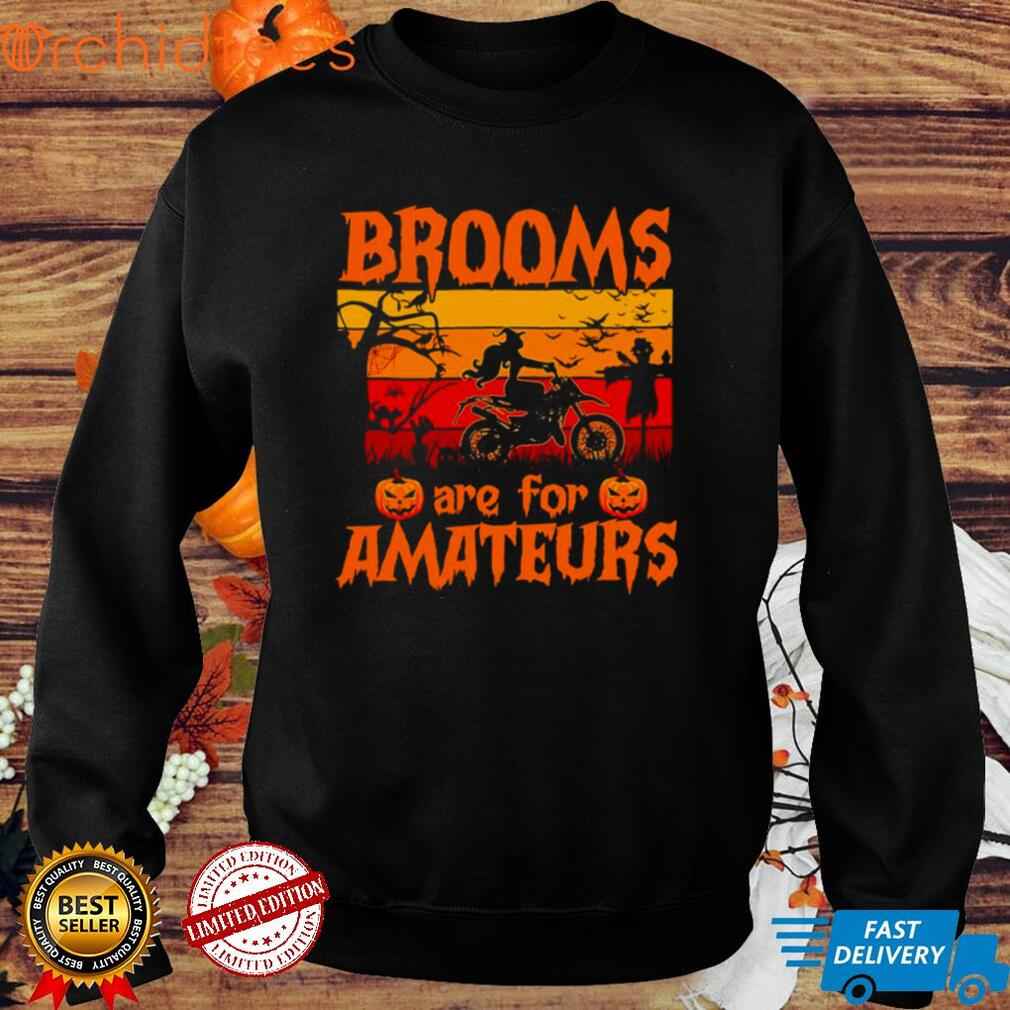 Witch Dirt Bike Halloween Brooms Are For Amateurs Vintage T shirt
